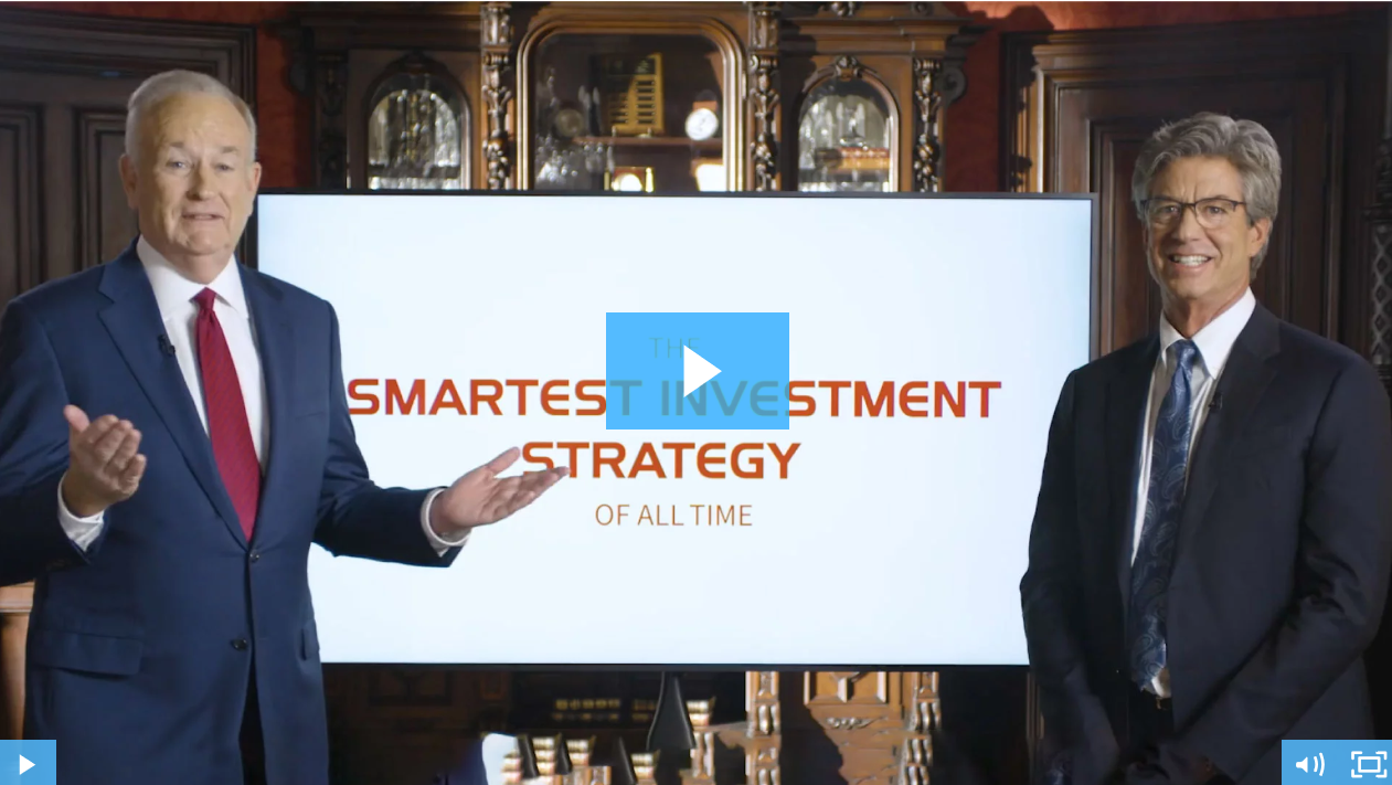 Join Bill O'Reilly and Alexander Green for the Smartest Investment Strategy